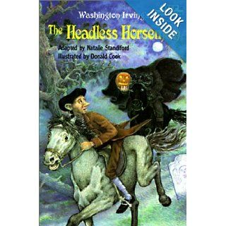 "The Headless Horseman: Based on ""the Legend of Sleepy Hollow"" by Washington Irving (Step Into Reading: A Step 2 Book): Natalie Standiford, Donald Cook: 9780785705420: Books"