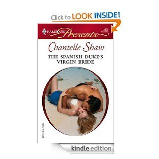 The Spanish Duke's Virgin Bride   Kindle edition by Chantelle Shaw. Romance Kindle eBooks @ .