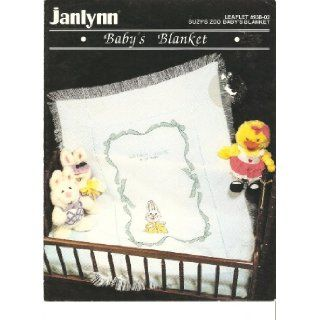 Baby's Blanket   Cross Stitch Pattern  Janlynn  Leaflet #938 02: Suzy's Zoo: Books