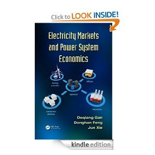 Electricity Markets and Power System Economics eBook Deqiang Gan Kindle Store