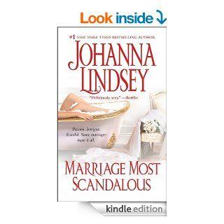 Marriage Most Scandalous   Kindle edition by Johanna Lindsey. Romance Kindle eBooks @ .