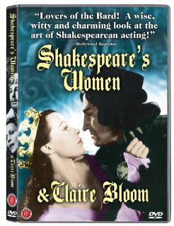 Shakespeare's Women Claire Bloom, Laurence Olivier, Sarah Bernhardt, John Barrymore, Frederick Warde, Roger Rees, Mrs. Patrick Campbell, Phillip Schopper Movies & TV