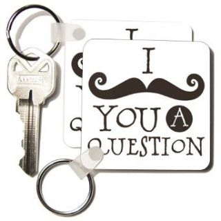 PS Creations   Brown I Mustache You A Question hipster humor   Key Chains   set of 2 Key Chains: Clothing