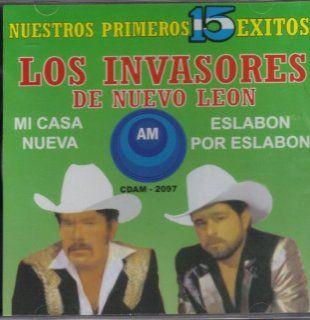 Los Invasores De Nuevo Leon,nuestros Primeros 15 Exitos..: Music