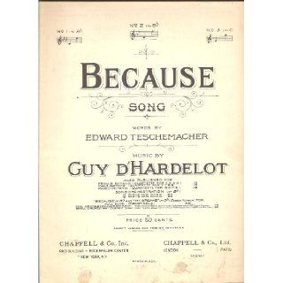 BECAUSE SONG GUY D'HARDELOT 1939 SHEET MUSIC SHEET MUSIC 204: BECAUSE SONG GUY D'HARDELOT 1939 SHEET MUSIC SHEET MUSIC 204: Books