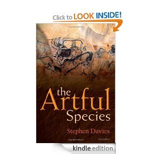 The Artful Species: Aesthetics, Art, and Evolution eBook: Stephen Davies: Kindle Store