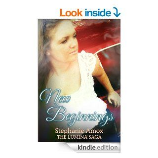New Beginnings (The Lumina Saga)   Kindle edition by Stephanie Amox, Patrick Griffith, Nikki Nichols. Science Fiction, Fantasy & Scary Stories Kindle eBooks @ .