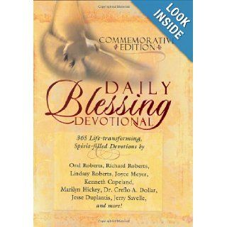 Daily Blessing Devotional 365 Life Transforming, Spirit Filled Devotions Oral Roberts, Lindsay Roberts, Kenneth Copeland 9781577947097 Books