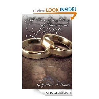 A Never Ending Story of Unconditional Love   Kindle edition by Yasmin Kearse. Literature & Fiction Kindle eBooks @ .