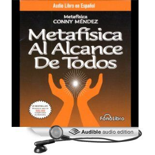 Metafisica Al Alcance De Todos [Metaphysics for Everyone] (Audible Audio Edition): Conny Mendez, Isabel Varas: Books