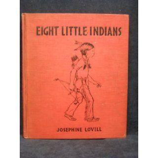 Eight little Indians,  Josephine Lovell Books