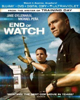 End of Watch (Blu ray + DVD + Digital Copy + UltraViolet): Jake Gyllenhaal, Michael Pena, Anna Kendrick, Natalie Martinez, America Ferrera, Frank Grillo, David Harbour, Maurice Compte, Cody Horn, Richard Cabral, Kristy Wu, Diamonique, Cle Sloan, Yahira &qu