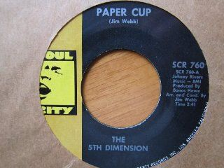 Fifth Dimension, Paper Cup b/w Poor Side of Town. 45 RPM single Music