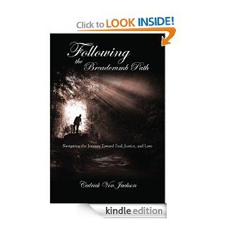 Following the Breadcrumb Path: Navigating the Journey Toward God, Justice, and Love eBook: Cedrick  Von Jackson: Kindle Store