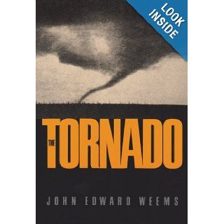 The Tornado (Centennial Series of the Association of Former Students, Texas A&M University): John Edward Weems: 9780890964606: Books