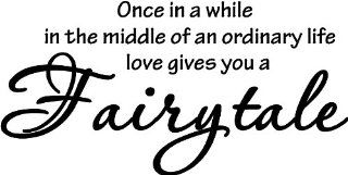 "#2 Once in a while right in the middle of an ordinary life love gives you a fairy tale 22""x11"" wall art wal sayings : Nursery Wall Decor : Baby"