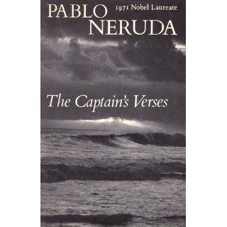 The Captain's Verses: Love Poems (New Directions Books): Pablo Neruda: 9780811218214: Books