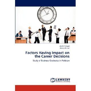 the factors that affects career decisions Factors affecting the career plans of university students after graduation planned decisions by factors affecting career planning of.