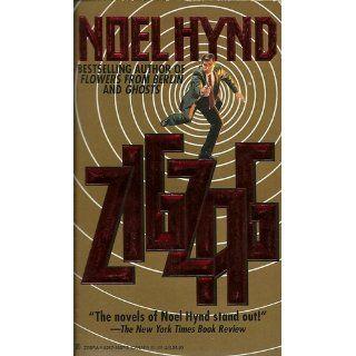 Zigzag: Noel Hynd: 9780821745571: Books