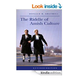 The Riddle of Amish Culture (Center Books in Anabaptist Studies)   Kindle edition by Donald B. Kraybill. Religion & Spirituality Kindle eBooks @ .