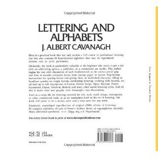 Lettering and Alphabets: 85 Complete Alphabets (Lettering, Calligraphy, Typography): J. Albert Cavanagh: 9780486200538: Books
