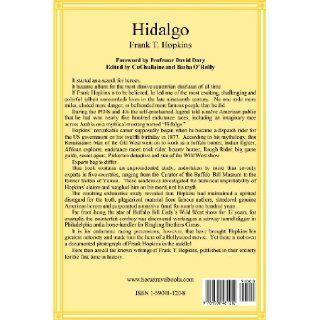 Hidalgo and Other Stories: Frank T. Hopkins, David Dary, Basha O'Reilly, CuChullaine O'Reilly: 9781590481202: Books