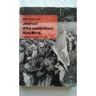 Journal d'un combattant Viet Minh: Ngo Van Chieu, Jacques Despuech: Books