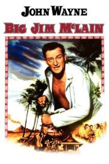Big Jim McLain John Wayne, Nancy Olson, James Arness, Hans Conried  Instant Video