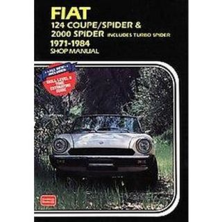 Fiat 124 Coupe / Spider & 2000 Spider Includes T