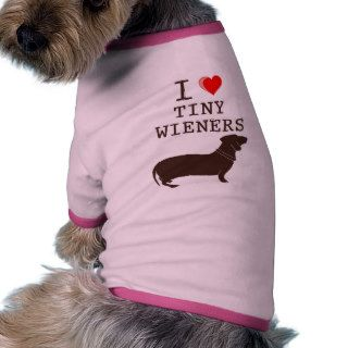 Funny I Love Tiny Wiener Dachshund Pet Clothes