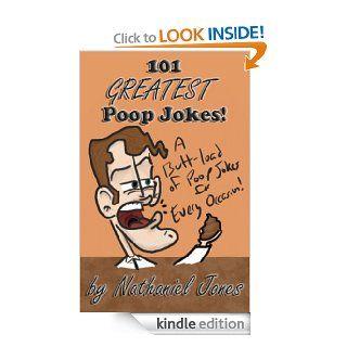 101 Greatest Poop Jokes (101 Greatest Jokes) eBook: Nathaniel Jones: Kindle Store