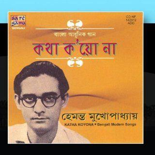 Katha Koyona    Hemanta Mukherjee: Music