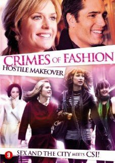 Hostile Makeover ( Crimes of Fashion: Hostile Makeover ) [ NON USA FORMAT, PAL, Reg.2 Import   Netherlands ]: Mary McDonnell, Maggie Lawson, Sadie LeBlanc, Sarah Edmondson, Victor Webster, James McDaniel, Mark Consuelos, Jocelyne Loewen, Jason Schombing, M