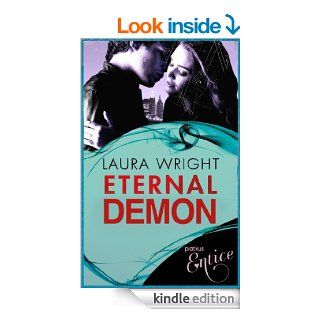 Eternal Demon: Number 5 of series (Mark of the Vampire)   Kindle edition by Laura Wright. Science Fiction & Fantasy Kindle eBooks @ .