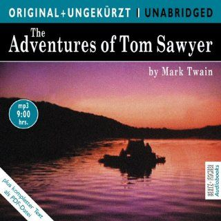 The Adventures of Tom Sawyer / Die Abenteuer des Tom Sawyer.  CD. Die englische Originalfassung ungek�rzt Mark Twain, Samuel Clemens, Dick Hill Fremdsprachige Bücher