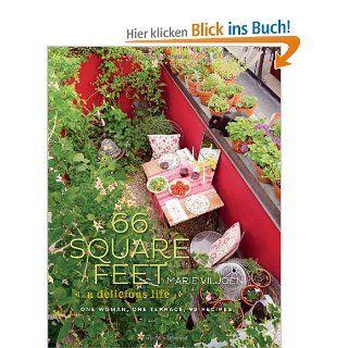 66 Square Feet: A Delicious Life: Marie Viljoen: Fremdsprachige Bücher