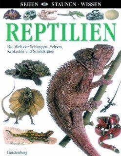 Reptilien: Die Welt der Schlangen, Echsen, Krokodile und Schildkr�ten: Colin McCarthy: Bücher