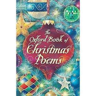 The Oxford Book of Christmas Poems (Reissue) (Pa