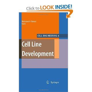 Cell Line Development (Cell Engineering) (9789048122448): Mohamed Al Rubeai: Books