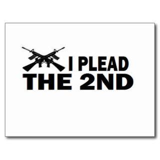 PRO GUN: I PLEAD THE 2nd Postcards