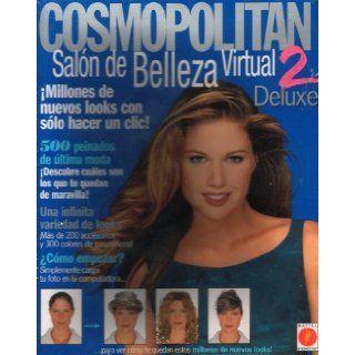 Cosmopolitan Salon De Belleza Virtual Deluxe 2: Millones De Nuevos Looks Con Solo Hacer Un Clic, 500 Peinados De Ultima Moda, Descubre Cuales Son Los Que Te Quedan De Maravilla, Una Infinita Variedad De Looks, (Mas De 200 Accesorios Y 300 Colores De Cosmet