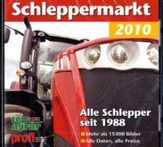 Schleppermarkt 2010: Alle Schlepper seit 1988: Top agrar   Das Magazin f. moderne Landwirschaft, Profi   Das Magazin f. Agrartechnik: Software