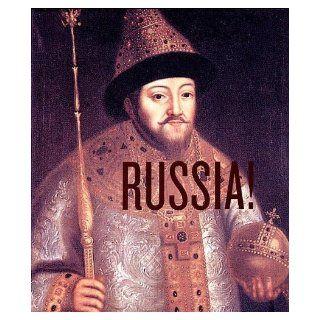 Russia!: The Majesty Of The Tsars: Elena Gagarina, Irina Bogrovnitskaya, Olga Melnikova, Liudmila Shanskaya: 9780892073320: Books