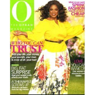 O the Oprah Magazine March 2009 Oprah Winfrey on Cover, Jill Scott, Sarah Vowell, Sandra Cisneros (The House on Mango Street), Dr. Phil, Suze Orman: Oprah Winfrey: Books