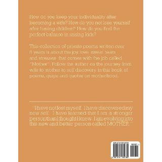 Mother, Wife, Myself: Poems about finding yourself after becoming a mother and wife. (Volume 1): Mimi Koay: 9781475139730: Books