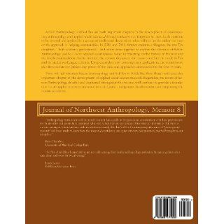 Action Anthropology and Sol Tax in 2012: The Final Word? (Memoir): Darby C. Stapp, Douglas E. Foley, Susan Tax Freeman, Robert E. Hinshaw, Solomon H. Katz, Joshua Smith, Albert L. Wahrhaftig, Tim Wallace, Joan Ablon, John H. Bodley: 9780988475908: Books