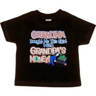 INFANT T SHIRT : BLACK   12 MONTHS   Grandma Bought Me This Shirt With Grandpa's Money   Funny for Grandson or Granddaughter: Clothing