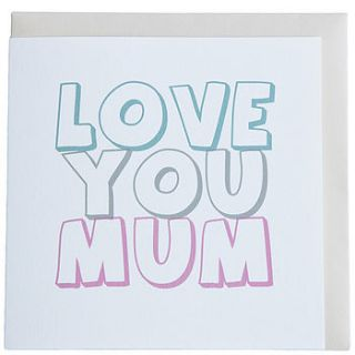 'love you mum' mothers day card by belle photo ltd