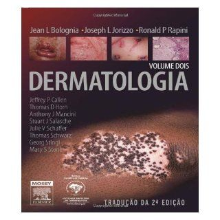 Dermatology 2 Volume Set, 2e (Bolognia, Dermatology) 2nd edition by MD, Jean L. Bolognia; MD, Joseph L. Jorizzo; MD, Ronald P. R published by Mosby Hardcover Health & Personal Care