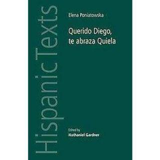 Querido Diego, te abraza Quiela (Bilingual) (Pap